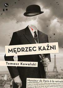 Tomasz Kowalski – Mędrzec kaźni - ebook