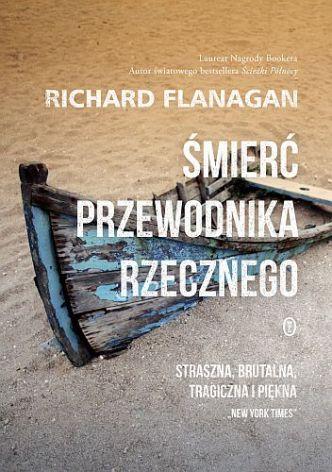 Richard Flanagan – Śmierć przewodnika rzecznego