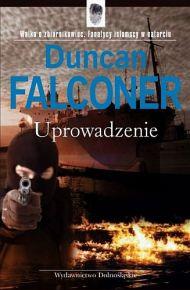Duncan Falconer – Uprowadzenie - ebook