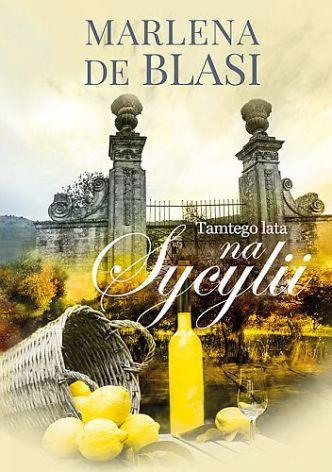Marlena de Blasi – Tamtego lata na Sycylii