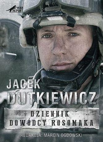 Marcin Ogdowski & Jacek Dutkiewicz – Dziennik dowódcy Rosomaka