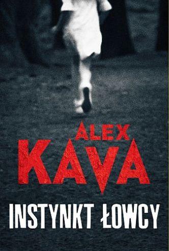 Alex Kava – Instynkt łowcy