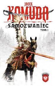 Jacek Komuda – Samozwaniec, tom 1 - ebook