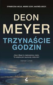 Deon Meyer – Trzynaście godzin - ebook
