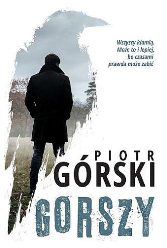 Piotr Górski – Gorszy