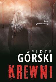 Piotr Górski – Krewni - ebook
