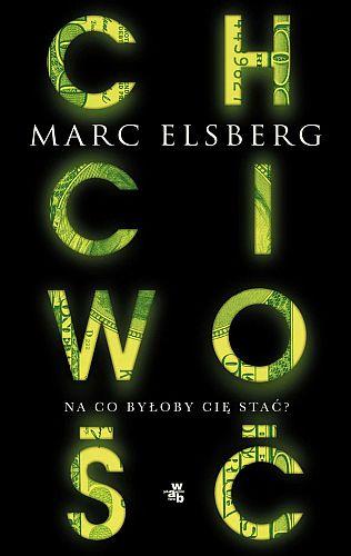 Marc Elsberg – Chciwość