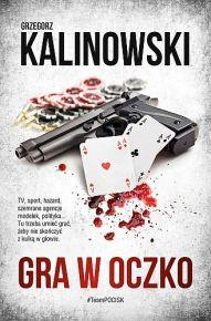 Grzegorz Kalinowski – Gra w oczko - ebook