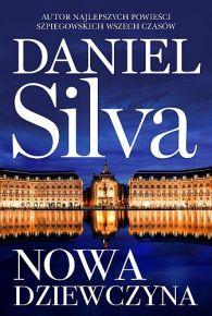 Daniel Silva – Nowa dziewczyna - ebook