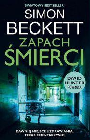 Simon Beckett – Zapach śmierci - ebook