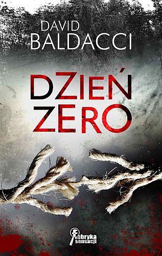 David Baldacci – Dzień zero