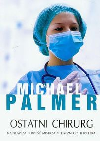Michael Palmer – Ostatni chirurg - ebook