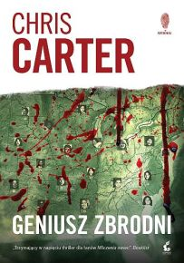 Chris Carter – Geniusz zbrodni - ebook