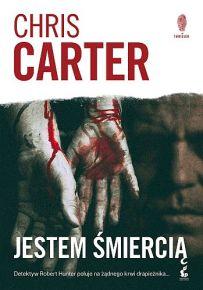 Chris Carter – Jestem śmiercią - ebook