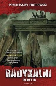 Przemysław Piotrowski – Rebelia - ebook