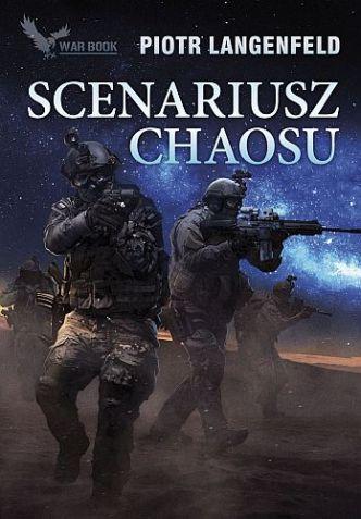 Piotr Langenfeld – Scenariusz Chaosu. Na Dzikich Polach
