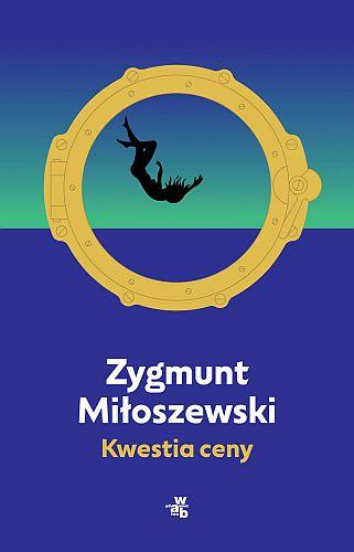 Zygmunt Miłoszewski – Kwestia ceny