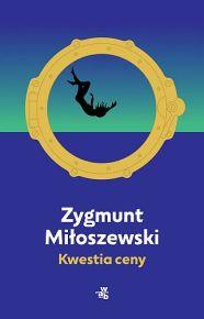 Zygmunt Miłoszewski – Kwestia ceny - ebook