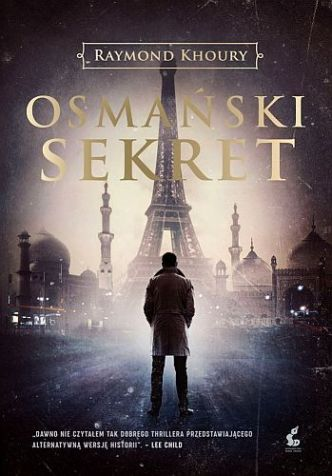 Raymond Khoury – Osmański sekret
