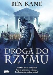 Ben Kane – Droga do Rzymu - ebook