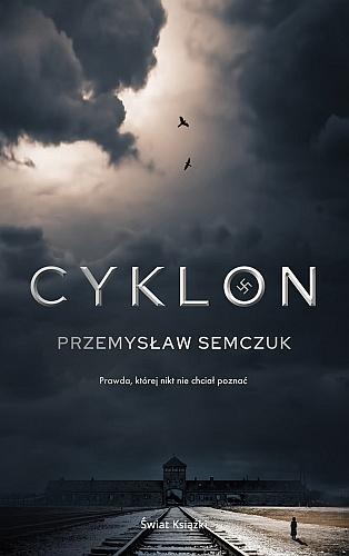 Przemysław Semczuk – Cyklon