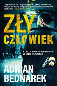 Adrian Bednarek – Zły człowiek - ebook