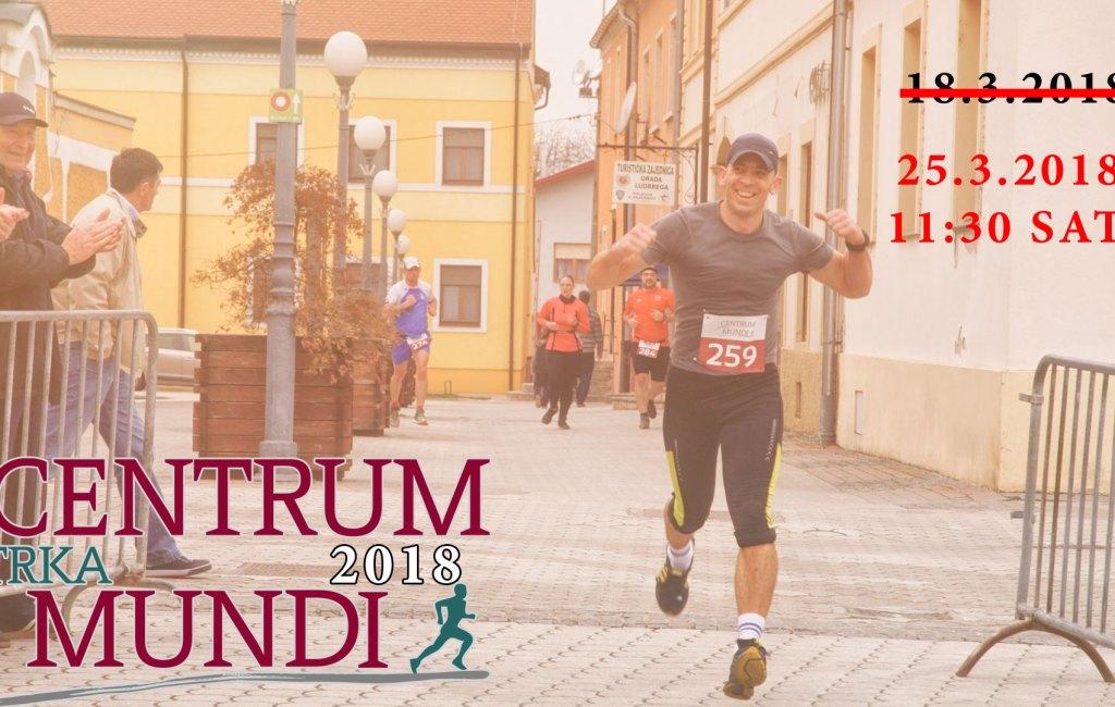 Utrka Centrum Mundi – novi datum – 25.3.2018