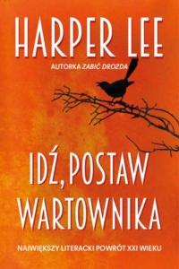 http://woblink.com/e-book,powiesci-obyczajowe-filia-idz-postaw-wartownika-harper-lee,22347?utm_source=czytajpl&utm_campaign=wywiad_z_olga&utm_medium=wpis