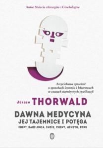 okładka Dawna medycyna jej tajemnice i potęga - Jurgen Thorwald