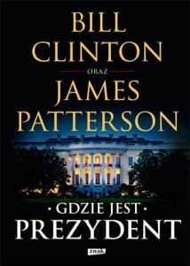"""Okładka powieści """"Gdzie jest prezydent"""""""