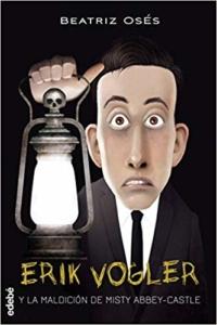 Okładka książko o chłopaku nazywającym się Erik Vogler
