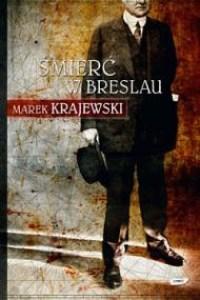 Okładka wznowionego wydania pierwszej powieści Marka Krajewskiego