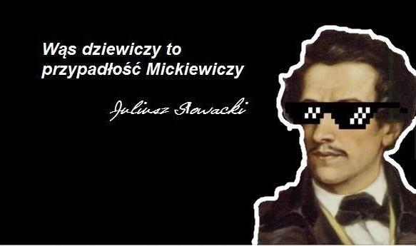 Juliusz Słowacki dissuje Mickiewicza w popularnym internetowym memie
