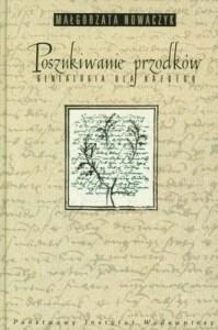 """Okładka książki """"Poszukiwanie przodków"""", kompendium wiedzy dla początkujących w dziedzinie wiedzy, jaką jest genealogia"""
