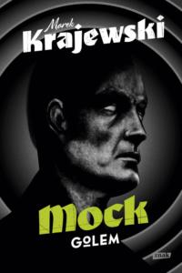 """Okładka książki """"Mock. Golem"""""""