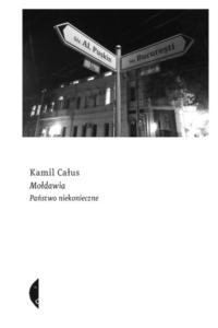 Najlepsze polskie reportaże 2020 Mołdawia. Państwo niekonieczne