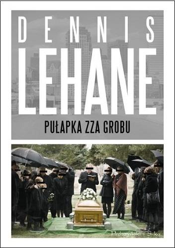Pułapka zza grobu - Dennis Lehane