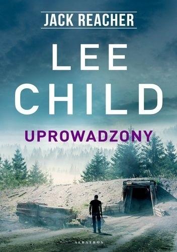Uprowadzony - Lee Child