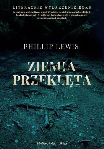 Ziemia przeklÄ™ta - Phillip Lewis
