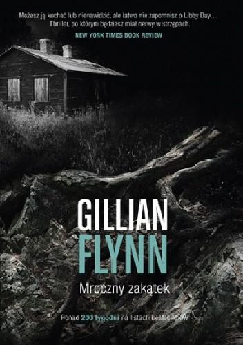 Mroczny zakÄ…tek - Gillian Flynn