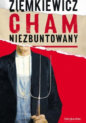 Cham niezbuntowany - Rafał A. Ziemkiewicz