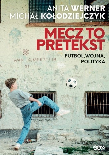 Mecz to pretekst - Anita Werner, Michał Kołodziejczyk