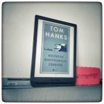 Kolekcja nietypowych zdarzeń - Tom Hanks