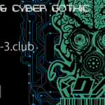 cyber_&_cyber_gothic_D3_http://d-3.club