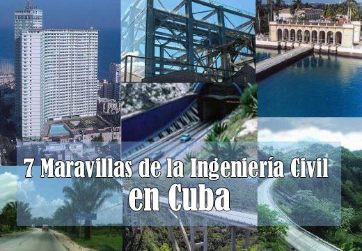 7 Maravillas de la Ingeniera Civil en Cuba DCuba