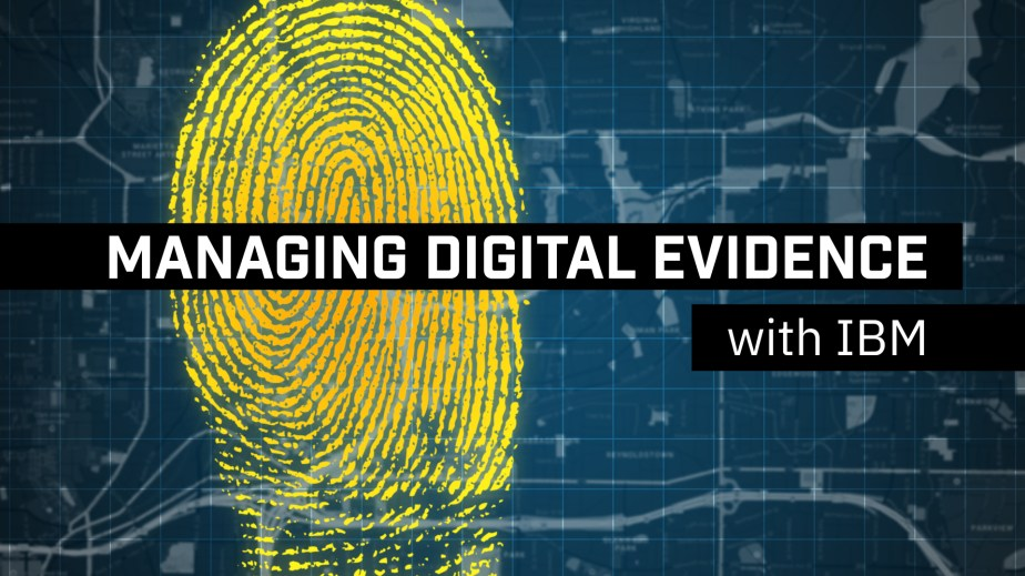 Product demo video. Managing Digital Evidence with IBM. Title Card.