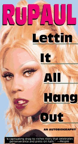 Shantay, You Stay Saturday: Lettin' it All Hang Out: An Autobiography