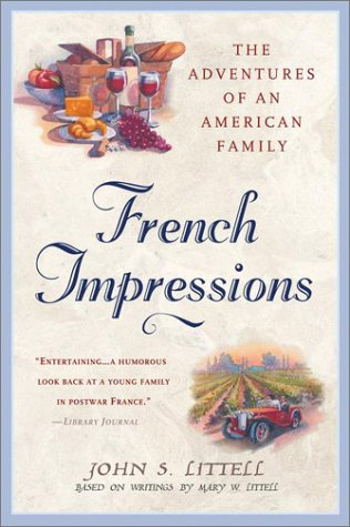French Impressions:: The Adventures of an American Family