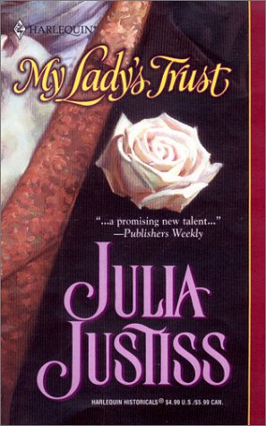 My Lady's Trust by Julia Justiss