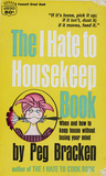 I Hate to Housekeep Book